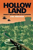 Hollow Land: Israel''s Architecture of Occupation
