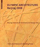Olympic Architecture: Beijing 2008