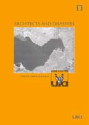 Architects and Disasters: UIA Summer School 2004